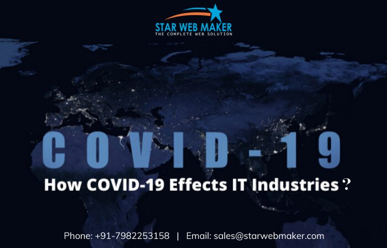 COVID19: Effects on IT Industries & How to Overcome from Its Effect